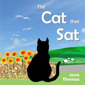 Book Cover of The Cat That Sat by Jane Thomas